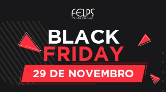 BLACK FRIDAY 2019 – Felps Professional
